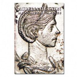 Aureliani de Lyon, Monnaies Romaines.