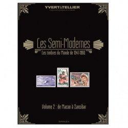 """Catalogue Yvert et Tellier """"Timbres Semi modernes du monde"""" Macao à Zanzibar."""