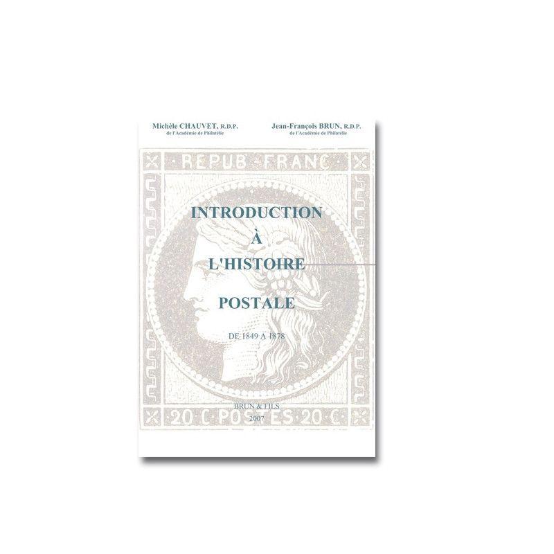 Introduction à l'histoire postale de 1848-1878.