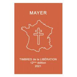 Catalogue Mayer timbres de la libération - nouvelle édition 2021.