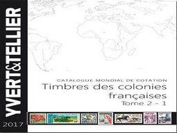 Catalogue de cotation de timbres d'anciennes colonies françaises par Yvert et Tellier.