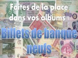 Billets de banque de collection neufs, de France et tous pays du monde
